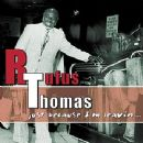 Rufus Thomas Album - Just Because I'm Leavin'