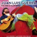 Juan Luis Guerra - Que Suba la Bilirrubina!: Las Grandes Canciones para Bailar