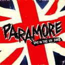 Paramore - Live In The UK 2008
