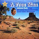 Johnny Cash - A Free Man (Johnny Cash Singt 20 Lieder Aus Einem Freien Land Voller Abenteuer)