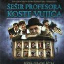 Sesir profesora Koste Vujica (2013)