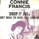 Connie Francis - Drop It Joe