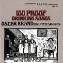 Oscar Brand - 100 Proof Drinking Songs