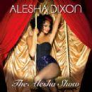 Alesha Dixon - The Alesha Show