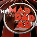 The Mad Bad Ad Show