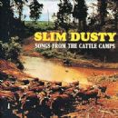 Slim Dusty - Songs from the Cattle Camps (Remastered)