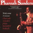 Pharoah Sanders Album - Welcome to Love