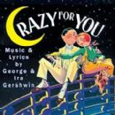 CRAZY FOR YOU 1994 BROADWAY CAST RECORDING