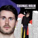 Thomas Holm - Middelklassehelt