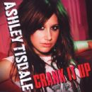 Crank It Up - Ashley Tisdale - Ashley Tisdale