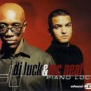 DJ Luck & MC Neat - Piano Loco