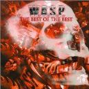 W.A.S.P. - The Best Of The Best: 1984-2000, Vol. 1