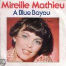 Mireille Mathieu - A Blue Bayou