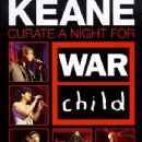 Keane - Keane Curate a Night for War Child