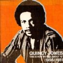 "This Is How We Feel About ""Q"" 1956/1981 - Quincy Jones - Quincy Jones"