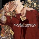 Sparks The Rescue - The Secrets We Can't Keep