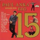 Paul Anka Sings His Big 15