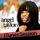 Angel Taylor - iTunes Session