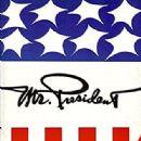 Mr. President (musical) - 316 x 445