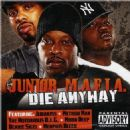 Junior M.A.F.I.A. - Die Anyway