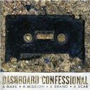 Dashboard Confessional - A Mark • A Mission • A Brand • A Scar