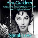 "Ava Gardner - Speak Low (Original Soundtrack from ""One Touch of Venus"")"