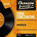 Eddie Constantine - Hop digui-di (Mono Version)