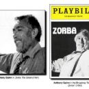 Zorba 1983 Broadway Revivel Starring Anthony Quinn