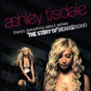 There's Something About Ashley: The Story of Headstrong - Ashley Tisdale - Ashley Tisdale