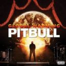 Pitbull Album - Global Warming