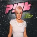 Get the Party Started - Pink - Pink