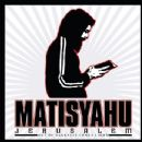 Matisyahu - Jerusalem (Out of Darkness Comes Light)