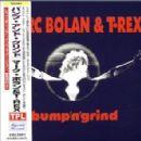 Marc Bolan & T Rex Album - Bump 'n' Grind