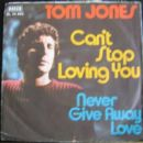 Can't Stop Loving You / Never Give Away Love