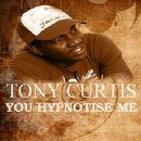 Tony Curtis - You Hypnotise Me