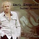 Mark Knopfler - Guitar Dreams