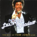 The Best of Tom Jones Live: From Las Vegas to London