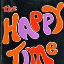 The Happy Time 1968 Musical, Robert Goulet
