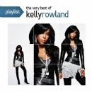 Playlist: The Very Best Of Kelly Rowland - Kelly Rowland - Kelly Rowland