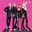 The B-52's - Funplex (Remix EP)