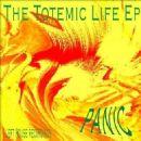 Panic Album - The Totemic Life EP