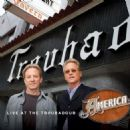 America - Live at the Troubadour