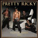 Pretty Ricky - Eighties Babies [Unreleased]