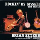 Brian Setzer - Rockin' by Myself