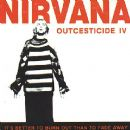 Nirvana - Outcesticide IV
