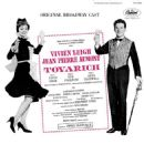 Tovarich (musical) Starring Vivien Leigh and Jean-Pierre Aumont. Music and Lyrics By Lee Pockriss Anne Croswell