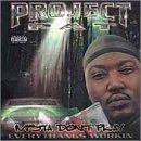 Project Pat Album - Mista Don't Play