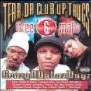 Three 6 Mafia - CrazyNDaLazDayz