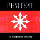 Penitent Album - A Shapeless Beauty