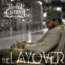 Bishop Lamont - The Layover